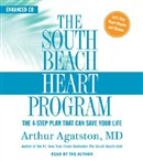 The South Beach Heart Program by Arthur Agatston