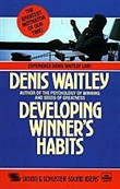 Developing Winner Habits by Denis Waitley