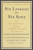 Six Lessons for Six Sons by Joe Massengale