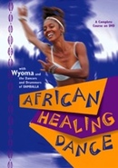African Healing Dance by Wyoma