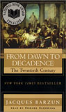 From Dawn to Decadence, Volume 1 by Jacques Barzun