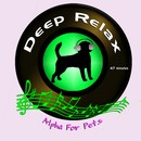 Alpha for Pets: Deep Relax
