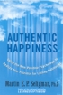 Philosopher's Notes: Authentic Happiness