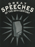 Great Speeches Of The 20th Century, Volume 2