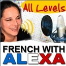 Learn French With Alexa Podcast - French with Alexa ...