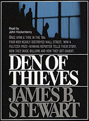 Den of Thieves James B. Stewart and Johnny Heller