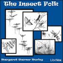 The Insect Folk by Margaret Warner Morley