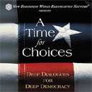 A time for choices Podcast