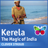 Kerela - The Magic of India