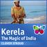 Kerela - The Magic of India