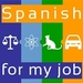 Spanish for my job