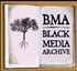 BMA: Black Media Archive Podcast