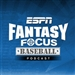ESPN: Fantasy Focus Baseball Podcast