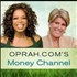 Oprah.com's Money Channel Podcast