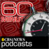 CBS News: 60 Minutes Podcast