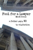 Fool for a Lawyer