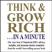 Think and Grow Rich...In a Minute