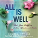All Is Well: Heal Your Body with Medicine, Affirmations, and Intuition