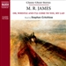 M. R. James: Oh, Whistle and I'll Come to You, My Lad