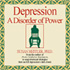 Depression, A Disorder of Power