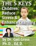 Reduce Stress & Enhance Learning