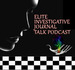 Elite Investigative Journal Talk Podcast