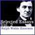 Selected Essays of Ralph Waldo Emerson: Volume 2