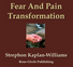 Fear And Pain Transformation