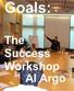 GOALS: The Success Workshop