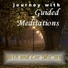 Journey with Guided Meditations