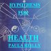 HYPOTHESIS FOR HEALTH- 1