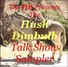 The Hush Dimbulb Talk Show Sampler