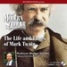 The Life and Times of Mark Twain