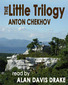 The Little Trilogy - Stories by Anton Chekhov