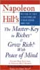 Napoleon Hill's the Master-Key to Riches & Grow Rich With Peace of Mind
