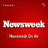 Newsweek On Air Podcast