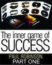 The inner game of success (Day 1)