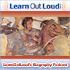 LearnOutLoud's Biography Podcast