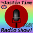 The Justin Time Radio Show! Learn English and:-)