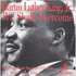 Martin Luther King Jr.: We Shall Overcome