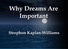 Why Dreams Are Important