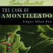 The Cask of Amontillado - Edgar Allen Poe