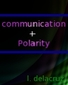Communication and Polarity