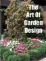 The Art Of Garden Design
