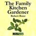 The Family Kitchen Gardener