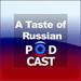 Taste of Russian