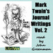 Mark Twain's Journal Writings, Volume 2