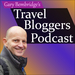 Travel Bloggers Podcast