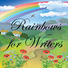 Rainbows for Writers