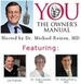 You: The Owner's Manual with Dr. Michael Roizen Podcast